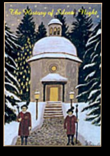 """Die Geschichte von """"Stille Nacht, heilige Nacht"""" - Neuauflage 2007"""
