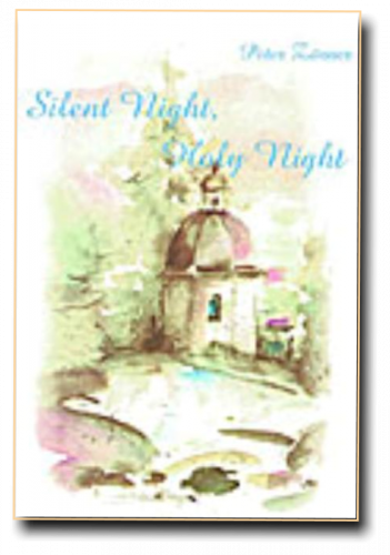 """Die Geschichte von """"Stille Nacht, heilige Nacht"""""""